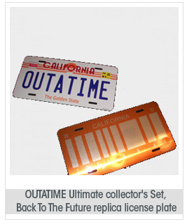 OUTATIME Ultimate collector's Set, Back To The Future replica license plates