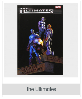 The Ultimates by Mark Millar and Bryan Hitch