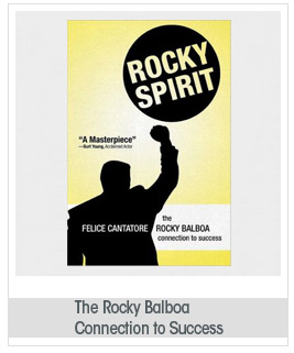 Rocky Spirit The Rocky Balboa Connection to Success