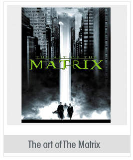 The Art of the Matrix (Newmarket Pictorial Moviebook)