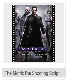 The Matrix: The Shooting Script (Newmarket Shooting Script)